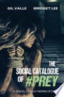 The Social Catalogue of  Prey Book