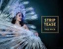 Strip | Tease