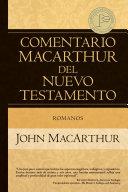 Comentario MacArthur del Nuevo Testamento Romanos