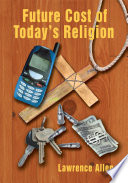 Future Cost Of Today S Religion