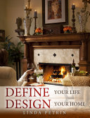 Define Your Life - Design Your Home