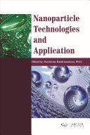 Nanoparticle Technologies and Application