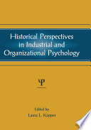 Historical Perspectives in Industrial and Organizational Psychology