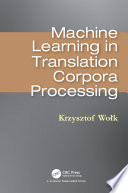 Machine Learning in Translation Corpora Processing