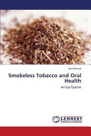 Smokeless Tobacco and Oral Health
