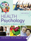 Health Psychology  An Introduction to Behavior and Health