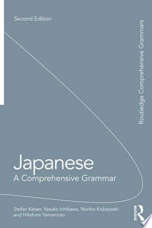 Download Japanese: A Comprehensive Grammar Free Books - Read Books