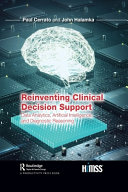 Reinventing Clinical Decision Support Book