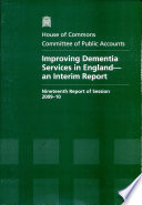 Improving Dementia Services In England An Interim Report