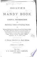 Ogilvie S Handy Book Of Useful Information And Statistical Tables Of Practical Value