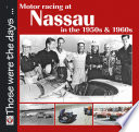 Motor Racing at Nassau in the 1950s   1960s