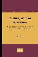 Politics, Writing, Mutilation