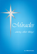 Miracles  Among Other Things