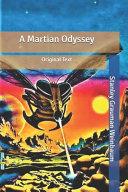 Read Online A Martian Odyssey Epub