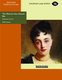 The Woman thou Gavest Me (Volume 2 of 3) (EasyRead Large Edition)