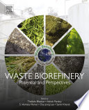 Waste Biorefinery Book