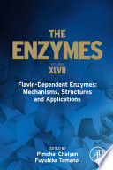 Flavin Dependent Enzymes  Mechanisms  Structures and Applications