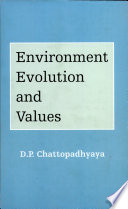 Environment Evolution and Values
