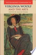 Edinburgh Companion To Virginia Woolf And The Arts