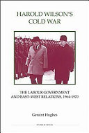 Harold Wilson s Cold War Book