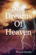She Dreams of Heaven