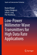 Low Power Millimeter Wave Transmitters for High Data Rate Applications