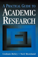 A Practical Guide to Academic Research