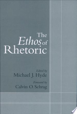 Free Download The Ethos of Rhetoric PDF - Writers Club