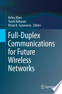 Full Duplex Communications for Future Wireless Networks
