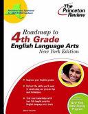 Roadmap to 4th Grade English Language Arts  New York Edition
