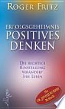 Erfolgsgeheimnis positives Denken