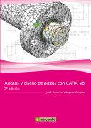 Análisis y Diseño de Piezas con Catia V5 2a Ed.