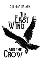 The East Wind and the Crow