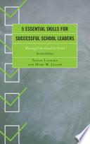 5 Essential Skills for Successful School Leaders