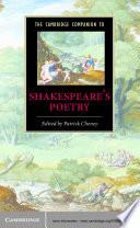 The Cambridge Companion to Shakespeare s Poetry