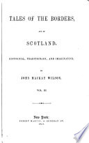 Wilson s Historical  Traditionary and Imaginative Tales of the Borders and of Scotland Book