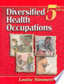"""Diversified Health Occupations"" by Louise Simmers"