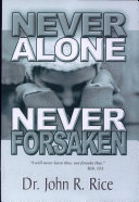 Never Alone,...forsaken