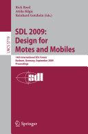 SDL 2009: Design for Motes and Mobiles