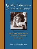 Quality Education for Latinos and Latinas