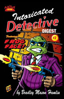 Intoxicated Detective Digest 2