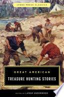 Great American Treasure Hunting Stories