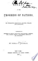 Essays on the Progress of Nations  in Civilization  Productive Industry  Wealth and Population Book