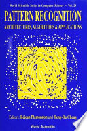 Pattern Recognition: Architectures, Algorithms and Applications