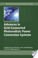 Advances in Grid Connected Photovoltaic Power Conversion Systems