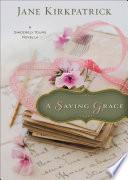 A Saving Grace  Ebook Shorts  Book