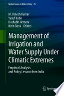 Management of Irrigation and Water Supply Under Climatic Extremes