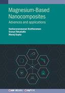 Magnesium Based Nanocomposites