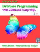 Step By Step Database Programming with JDBC and PostgreSQL