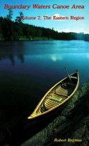 The Boundary Waters Canoe Area ebook